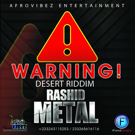 rashid-metal-warning-desert-riddim