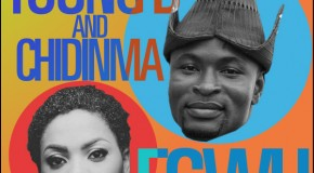 Young D – Egwu ft Chidinma (Prod by Young D)