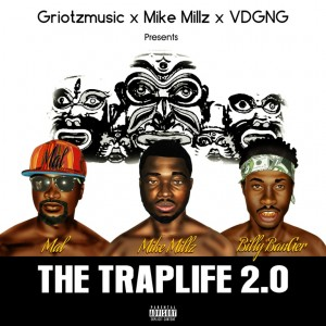 Billy BanGer & MAL – TRAPLife 2.0 EP (Hosted By Mike Millz)