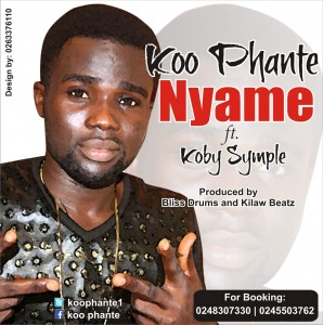 Koo Phante – Nyame ft Koby Symple (Prod by Bliss Drums)