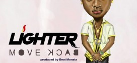 Lighter – Move Back (Prod by Beat Monsta)