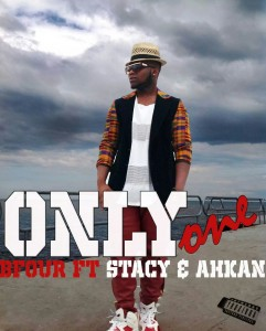 Bfour – Only One ft Stacy & Ahkan