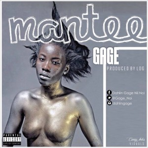 Gage – Mantee (Explicit)(Prod by Log)