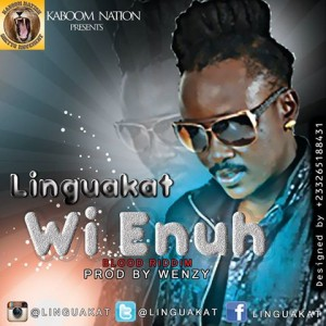Linguakat – Wi Enuh (Blood Riddim)