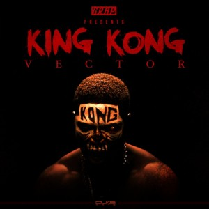 Vector – King Kong (Official Video)