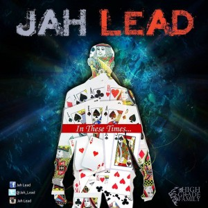 Jah Lead – In These Times(Classic Riddim)