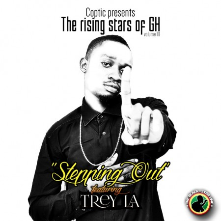 Trey LA – Stepping Out (Prod. By King Of Accra)