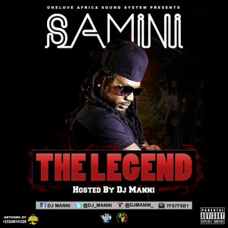 Samini the Legend, hosted by DJ Manni