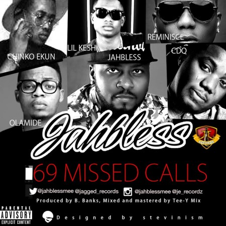 Jahbless – 69 Missed Calls ft. Olamide, Reminisce, Lil Kesh, Chinko Ekun & CDQ