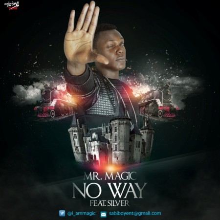 Mr. Magic – No Way (Feat. Silver) (Official Video)