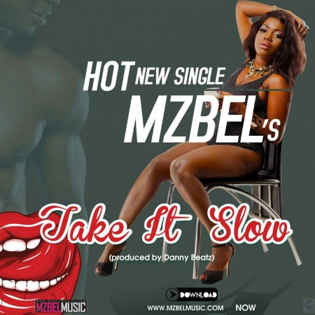 Mzbel – Take It Slow (Prod by Danny Beatz)