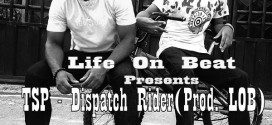 TSP – Dispatch Rider (Prod by LOB)