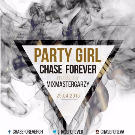 Chase – Party Girl (Prod By Masta Garzy)