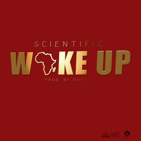 Scientific – Wake Up (Prod by Ghost)