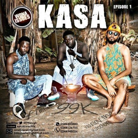 99K – Kasa feat. Fimfim x Wanlov the Kubolor