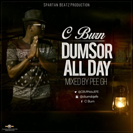 C Burn – Dumsor All Day (Mixed By Pee GH)