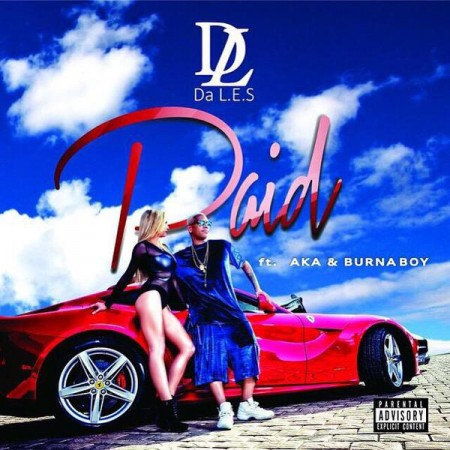 Da LES – Paid ft AKA x Burna Boy