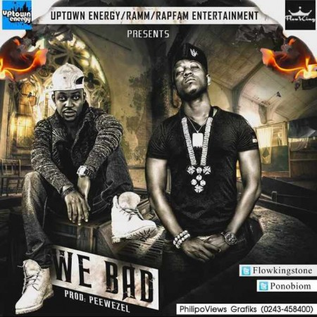 Flow King Stone x Yaa Pono – We Bad (Prod By Peewezel)