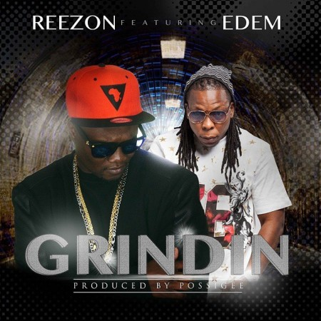 ReeZon – Grinding (Feat. Edem) (Prod. By Possigee)