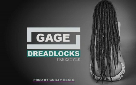 Gage – Dreadlock freestyle (Prod by Guilty Beats)