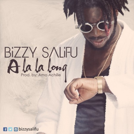 Bizzy Salifu – A La La Long (Official Video)