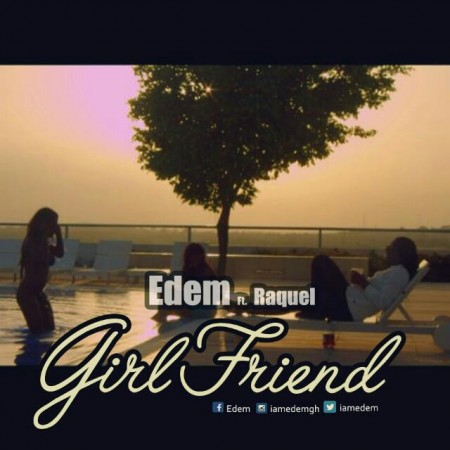 "Edem's Subscribers To Watch ""Girlfriend"" Video Before Release"
