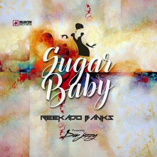 Reekado Banks - Sugar Baby