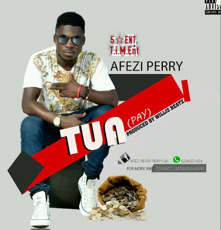 Afezi Perry – Tua (Pay)(Prod by Willis Beatz)