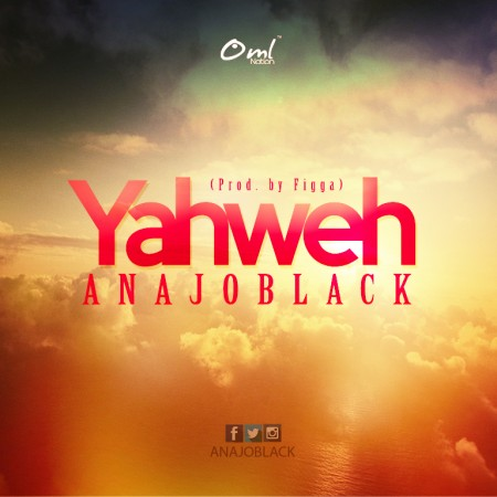 Anajo Black Unleashes Holy Hit Banger ''Yahweh''