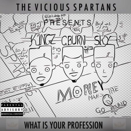 The Spartans (C Burn, K1ngz & Sky) – Money Makes The World Go Round