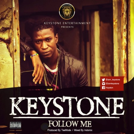 Keystone – Follow Me (Prod. By TeeMode)