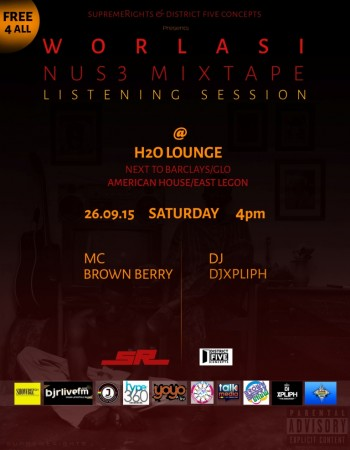 "Worlasi's ""Nuse"" Mixtape Listening Session To Take Place At H20 Lounge"