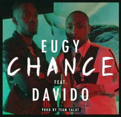 Eugy – Chance ft Davido