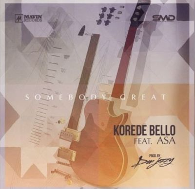 Korede Bello – Somebody Great ft Asa (Prod By Don Jazzy)
