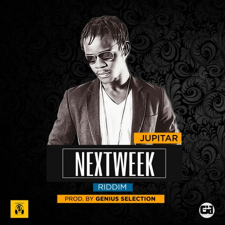 Jupitar – She's Mine (Next Week Riddim) (Prod By Genius)