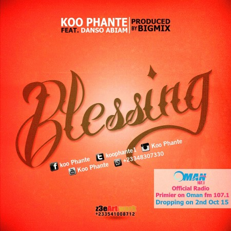 Koo Phante – Blessing feat. Danso Abiam (Prod by Big Mix)