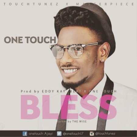 One Touch – Blessing (Prod By Eddy Kay Beatz)