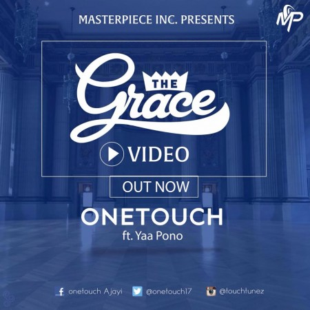 One Touch – The Grace ft Yaa Pono (Official Video)