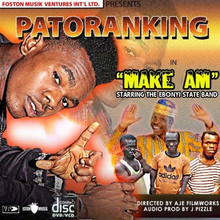 Patoranking – Make Am (Prod By J Pizzle)