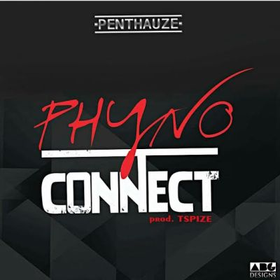Phyno – Connect (Prod By Tspize)