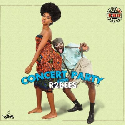 R2Bees – Concert Party (Prod By Killbeatz)