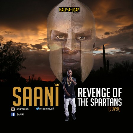 Saani – Revenge of the Spartans freestyle