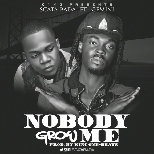 scata-bada-nobody-grow-me