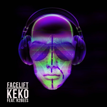 Keko – Facelift ft R2Bees
