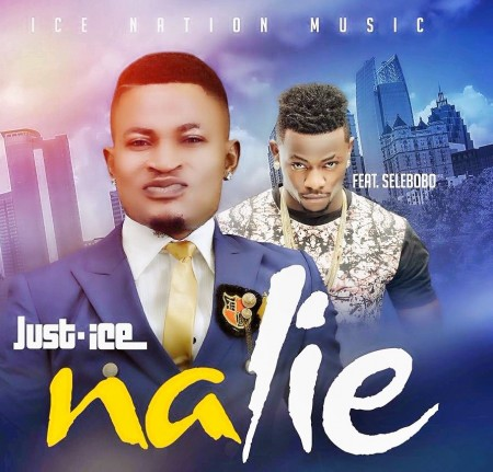 Just Ice – Na Lie ft SeleBobo