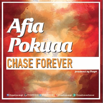 Chase Forever – Afia Pokuaa (Prod by PeeGh)