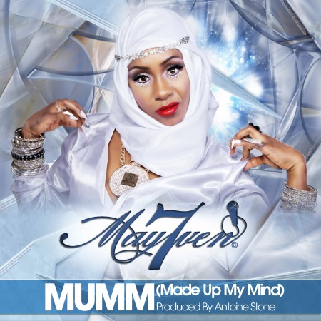 May7ven – MUMM (Made Up My Mind)