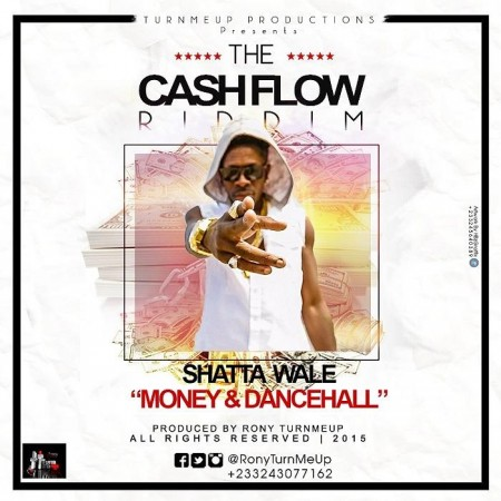 Shatta Wale – Money and Dancehall (Cash Flow Riddim)