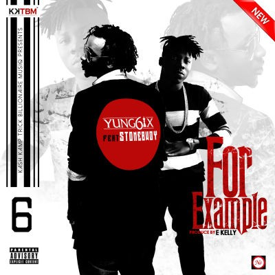 Yung6ix – For Example ft. Stonebwoy (Prod By E-Kelly)