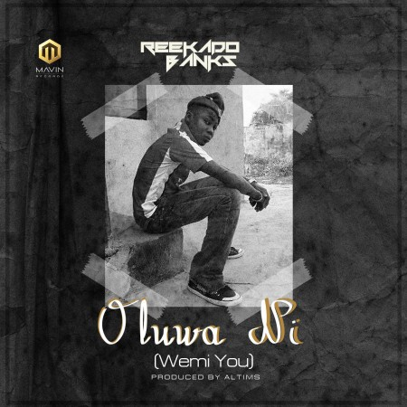 Reekado Banks – Oluwa Ni (Prod By ALTims)